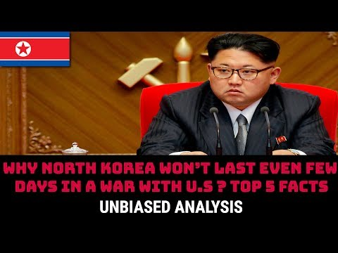 WHY NORTH KOREA WON'T LAST EVEN FEW DAYS IN A WAR WITH U.S?