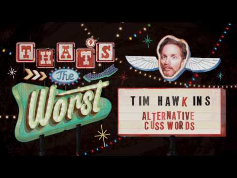 Alternative Cuss Words - Tim Hawkins