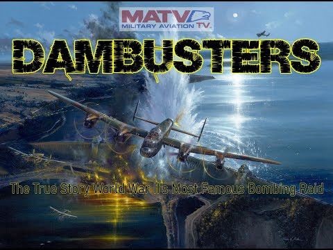 The 'Dambusters'. The