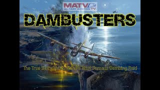The 'Dambusters'. The tŗue story behind one of World War II's most daring bombing missions.