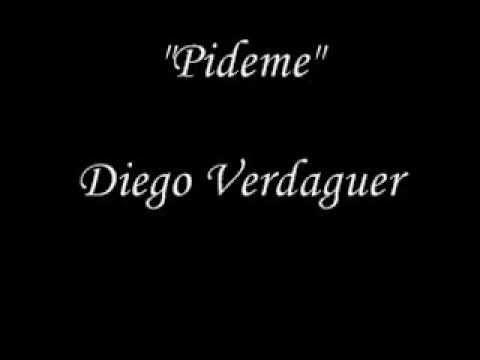 Pideme - Diego Verdaguer (letra)
