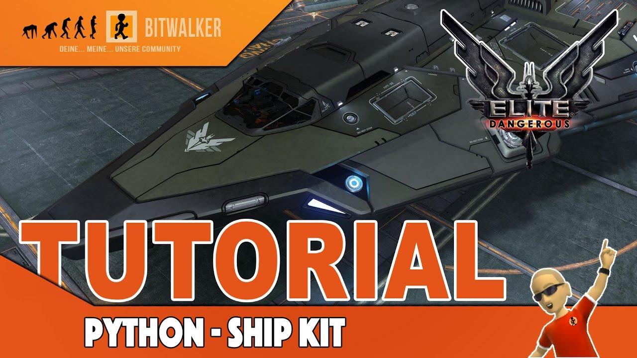 Python Ship Kit Elite Dangerous Youtube