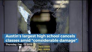 Austin's largest high school cancels classes amid 'considerable damage'