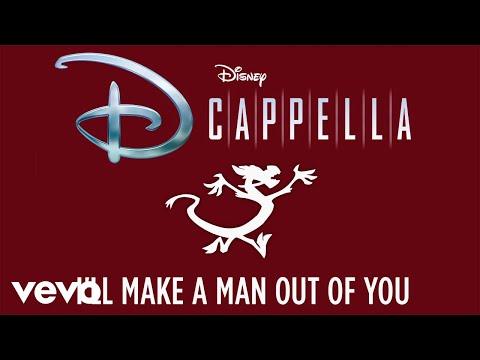 """DCappella – """"I'll Make a Man Out of You"""""""