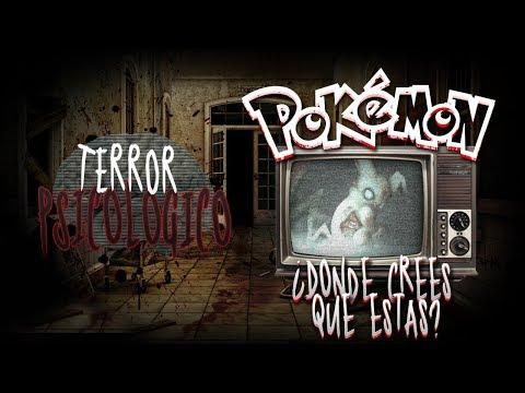 POKÉMON: ¿DÓNDE CREES QUE ESTÁS? (Creepypasta)   Terror Psicológico 2.0