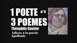 Théophile Gautier  ★★★  Trois poèmes