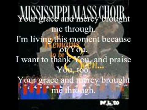 Your Grace and Mercy by the Mississippi Mass Choir featuring Frank Williams