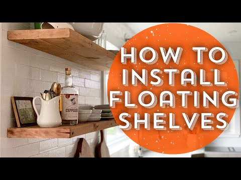 How to Install Floating Shelves/DIY Floating Shelves