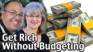 How To Get Rİch Without Budgeting