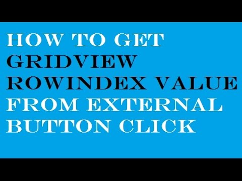 How+to+get+Gridview+Row+Index+in+Aspnet