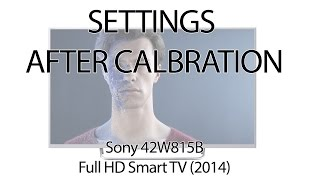 Sony 42W815B (also W805B) settings after calibration