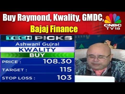 Ashwani Gujral Picks | Buy Raymond, Kwality, GMDC, Bajaj Finance, Idea Cellular, Bombay Burmah