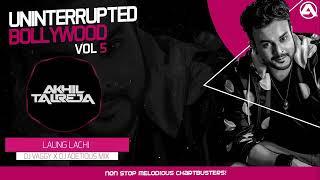 Uninterrupted Bollywood Vol.5 - DJ Akhil Talreja | 4 Hour Nonstop Bollywood Party Mixes