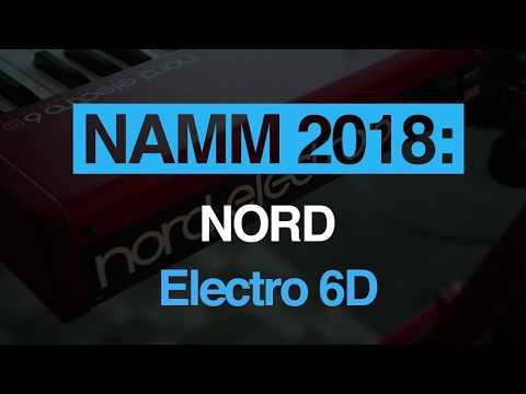 NAMM 2018: Nord introduce the Electro 6