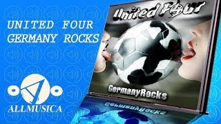 UNITED FOUR - Germany Rocks (Official Video) Fussball World Cup Champion Song
