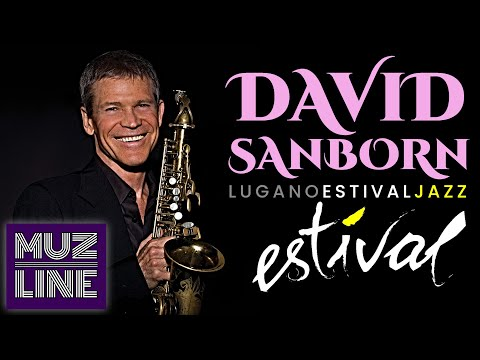 David Sanborn: Live at Estival Jazz Lugano 2009