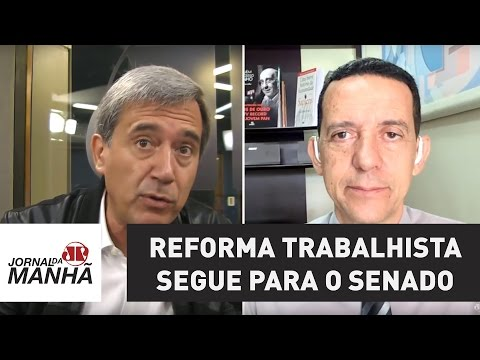 Câmara rejeita destaques e reforma trabalhista segue para o Senado   Jornal da Manhã
