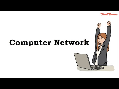 Computer Network  | TechTerms