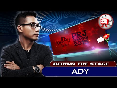 Ady - Behind The Stage PRJ 2015 - NSTV
