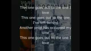 REM   THE ONE I LOVE LYRICS FROM GUITAR HERO WORLD TOUR