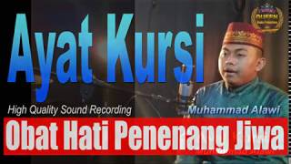 Download lagu Gak Sampai 10 menit... Hati Damai Tidur Nyenyak, Ayat Kursi, Al-Baqarah 255, Muhammad Alawi