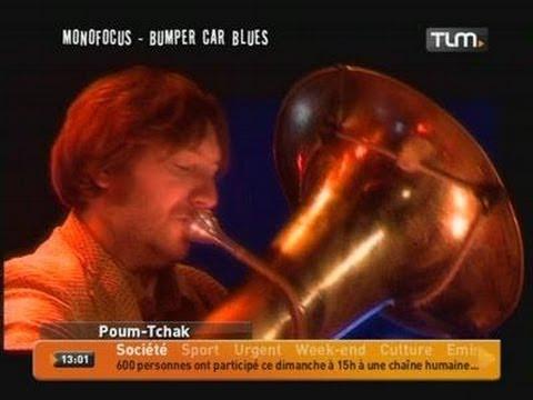 Poum Tchak - Monofocus (Live)