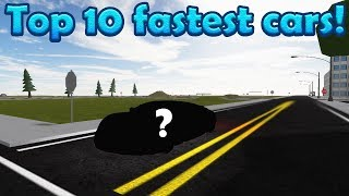 Top 10 Fastest Cars! | Roblox: Vehicle Simulator