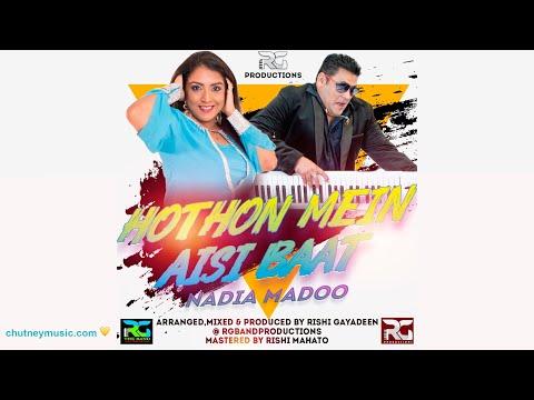 Nadia Madoo - Hothon Mein Aisi Baat (2020 Bollywood Songs)