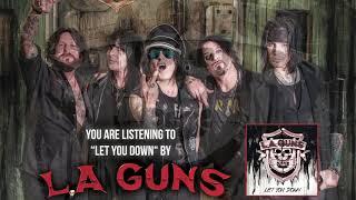 "L.A. Guns - ""Let You Down"" (Official Audio)"