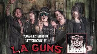 """L.A. Guns – """"Let You Down"""" (Official Audio)"""