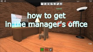 roblox : how to get in the manager's office - Work at a Pizza Place -