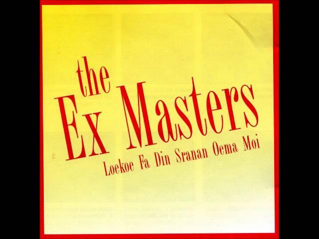 Ex Masters - Loekoe Fa Den Sranan Oema Moi