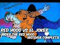 """BATMAN Vs RED HOOD """"BAJO LA CAPUCHA ROJA HISTORIA COMPLETA"""" @SoyComicsTj"""