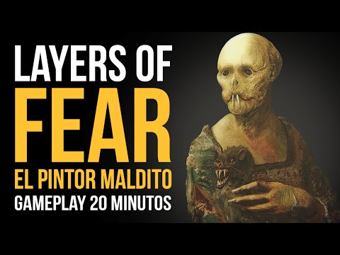 LAYERS OF FEAR: Gameplay - ¡EL PINTOR MALDITO!