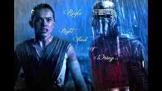 Reylo ~ Right Kind Of Wrong