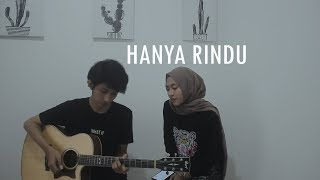 Download lagu Hanya Rindu - Andmesh Kamaleng (Cover feat. Feby Putri)