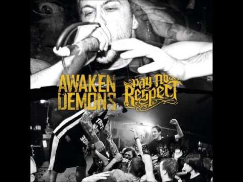 Awaken Demons / Pay No Respect - Split (2011 - Case 5 Records)