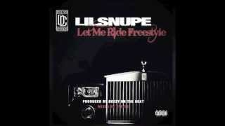 Lil Snupe Let Me Ride Freestyle