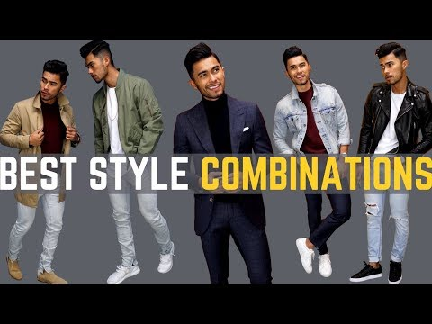7 Of The BEST Style Combinations a Man Can Make