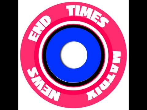 End Times Matrix News Podcast 2