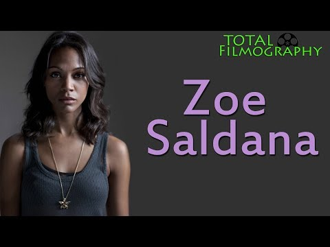 Zoe Saldana | EVERY movie through the years | Total Filmography | 2018