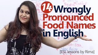 14 Wrongly pronounced Food Names in English - English Lesson - Improve your English Pronunciation thumbnail