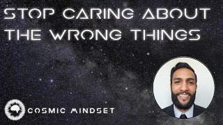 Stop caring about the wrong things
