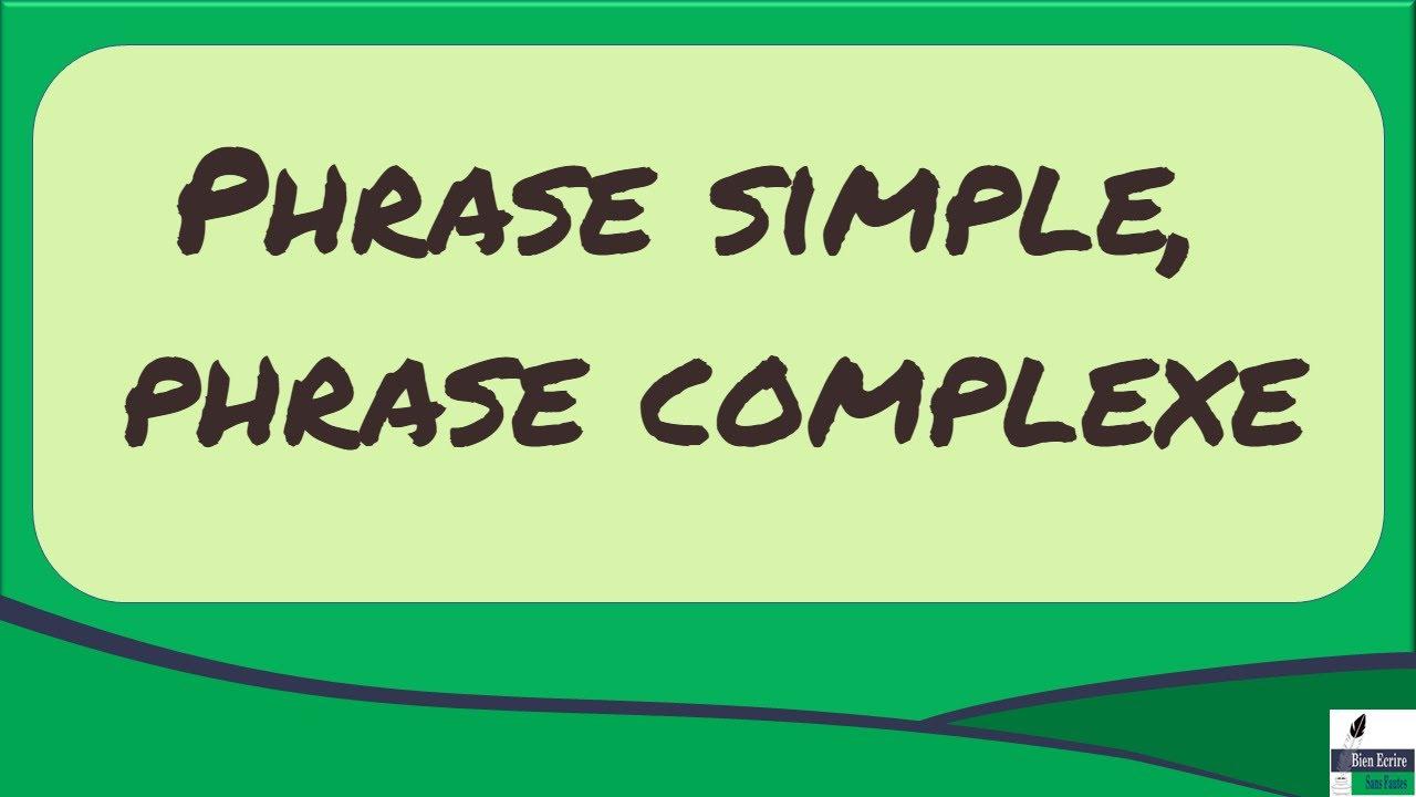 Phrase simple, phrase complexe : comment les différencier ? - YouTube