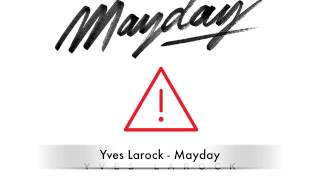 Yves Larock - Mayday (Original Mix)