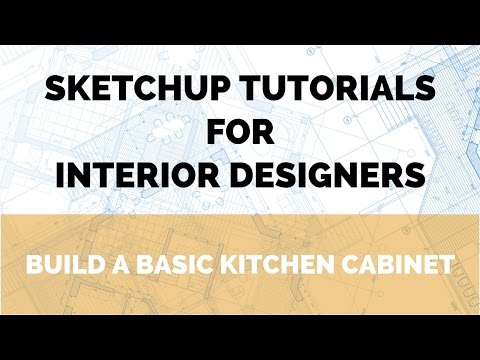 SketchUp Tutorial - Build a Kitchen Cabinet