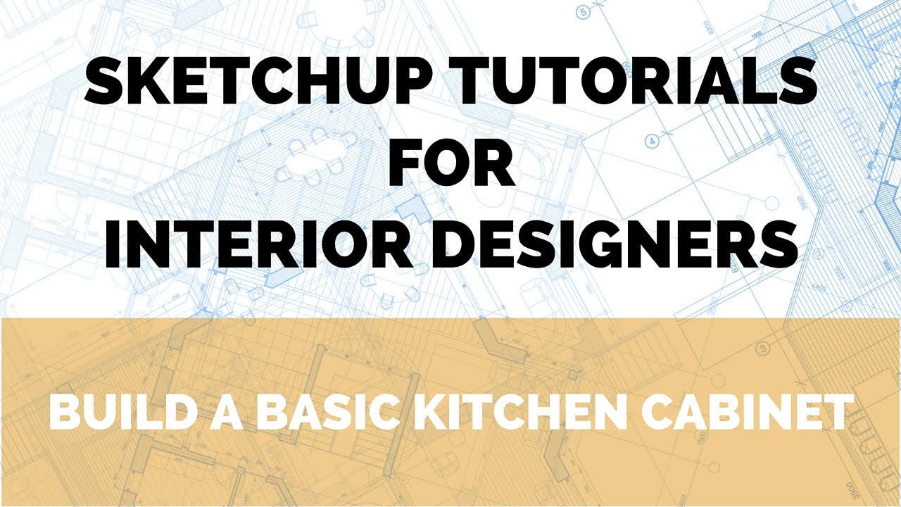 SketchUp Tutorial - Build a Kitchen Cabinet - YouTube