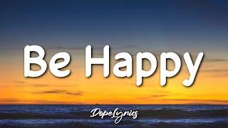 Dixie D'Amelio - Be Happy (Lyrics) 🎵
