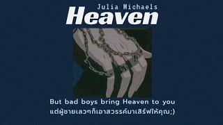 [THAI SUB] Heaven - Julia Michaels (แปลไทย)
