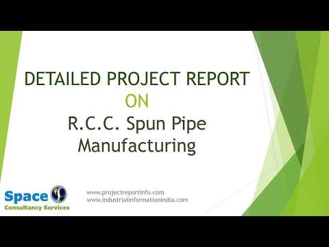 Project Report on R.C.C. Spun Pipe Manufacturing